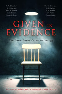 Given in Evidence (crime anthology) NEW